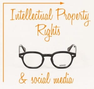 Intellectual Property Rights & Social Media
