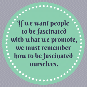 If We Want People to Be Fascinated